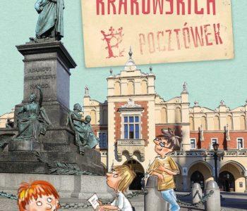Pośpiesz się, czas ucieka! – krakowskie pocztówki z grą miejską w tle