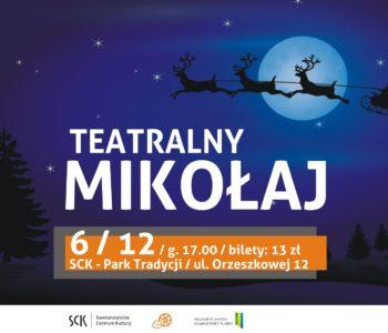 Teatralny Mikołaj – Siemianowice Śląskie