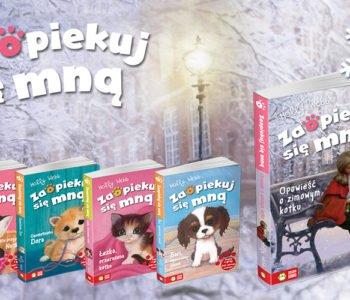 Opowieść o zimowym kotku – najnowszy tytuł w serii Zaopiekuj się mną!