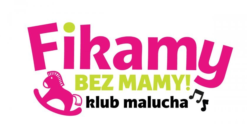 Nabór do Klubu Malucha Fikamy bez MAMY!