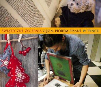 Świąteczne życzenia gęsim piórem pisane – Rodzinne podróże w czasie w Tyńcu