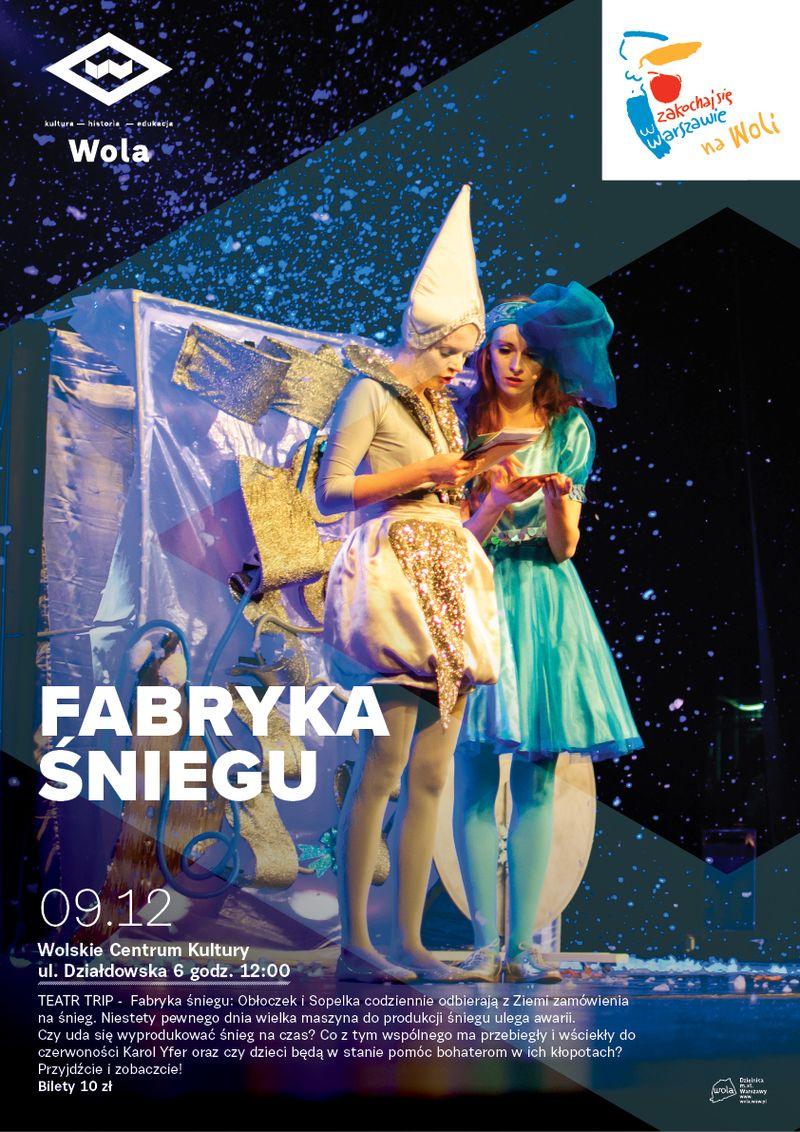 Teatr Trip: Fabryka śniegu
