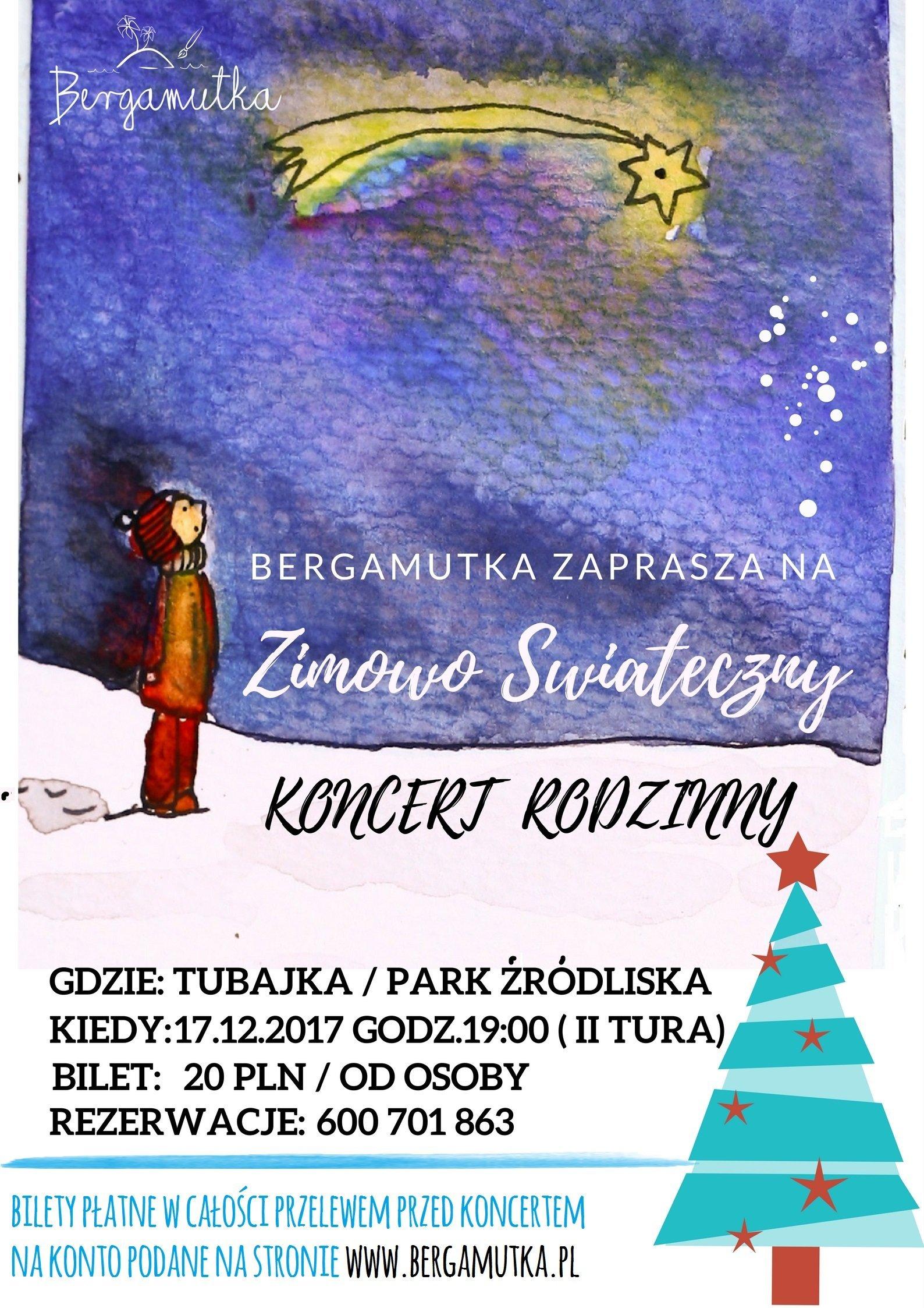 Koncert rodzinny świąteczno-zimowy z Bergamutką