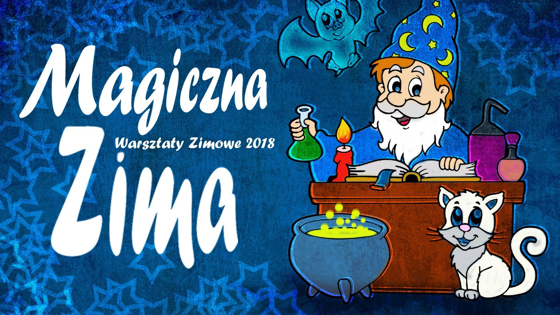 Magiczna zima - ferie w CK ZAMEK
