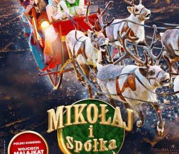 Świąteczne komplikacje, czyli Mikołaj i Spółka premierowo w Multikinie