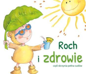 Roch i zdrowie recenzja ksiąśki dla dzieci