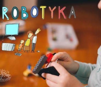 Robotyka w Fundacji Sto Pociech