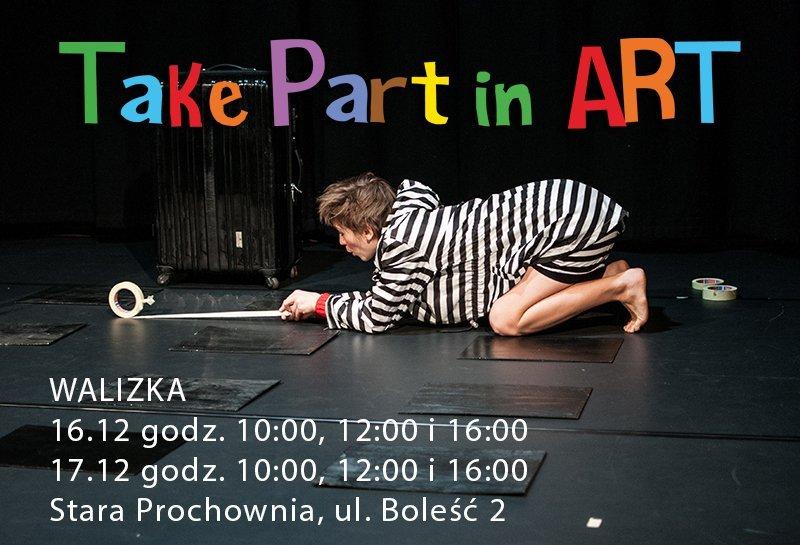 Take Part in Art - spektakl Walizka