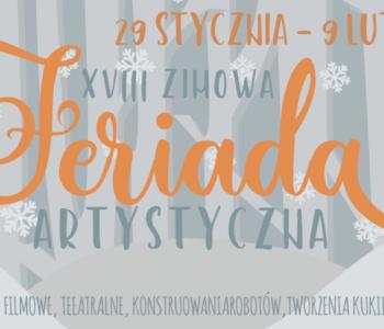 XVIII Zimowa Feriada Artystyczna w Bytomskim Centrum Kultury. Zapisy