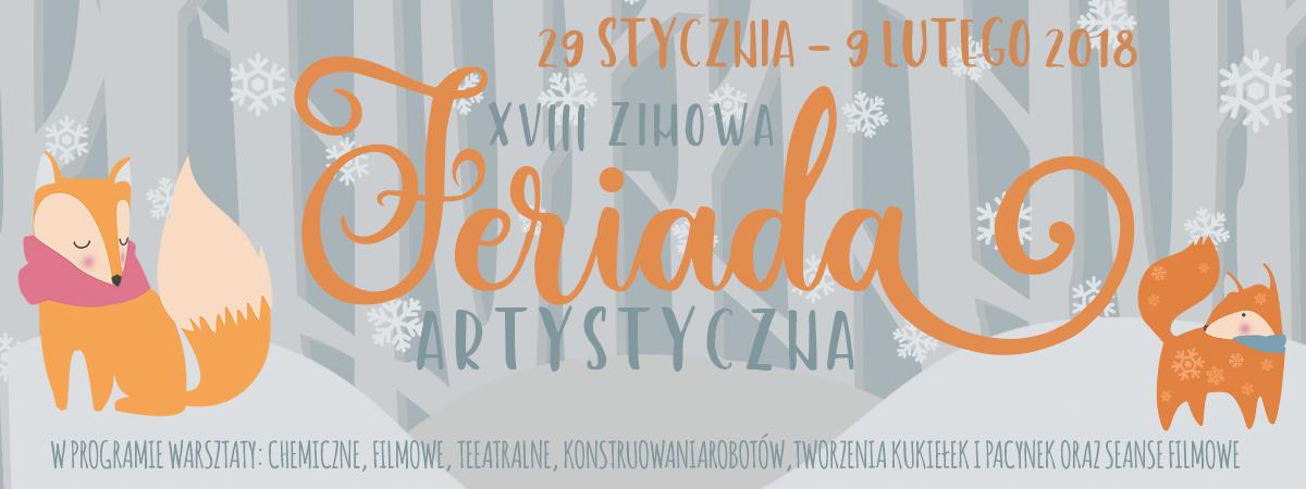 XVIII Zimowa Feriada Artystyczna w Bytomskim Centrum Kultury