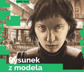 Rysunek z modela, bezpłatne warsztaty dla młodzieży i dorosłych