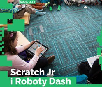 Scratch Jr i Roboty Dash - programowanie dla dzieci