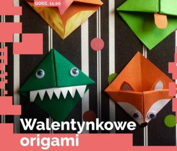 Walentynkowe origami - warsztaty dla dzieci