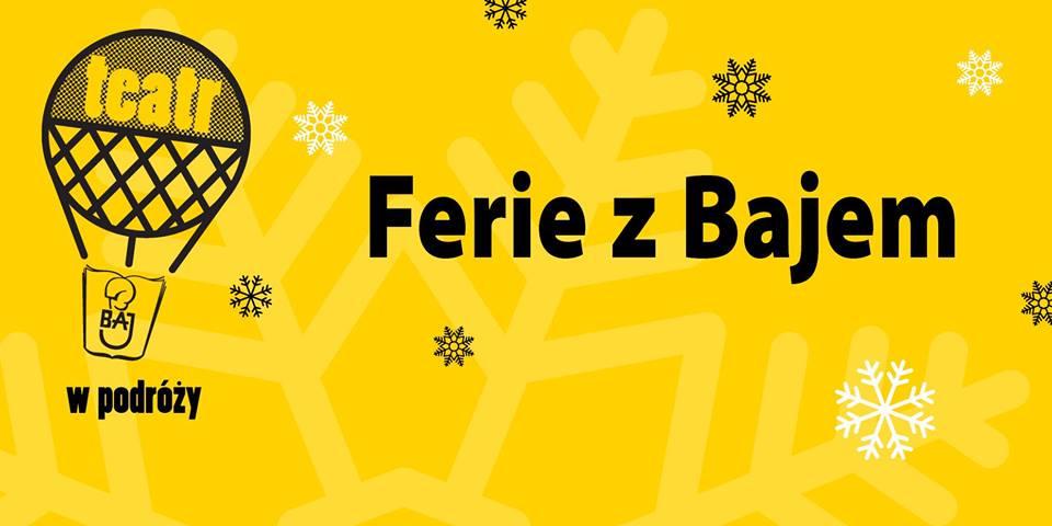 Ferie z Bajem 2018