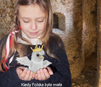 Kiedy Polska była mała – rodzinny przewodnik po zabytkach