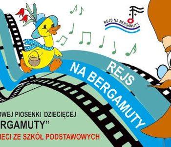 Przegląd Filmowej Piosenki Dziecięcej Rejs Na Bergamuty. Zgłoszenia