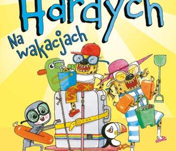 Rodzinka Hardych. Na wakacjach - książka dla dzieci