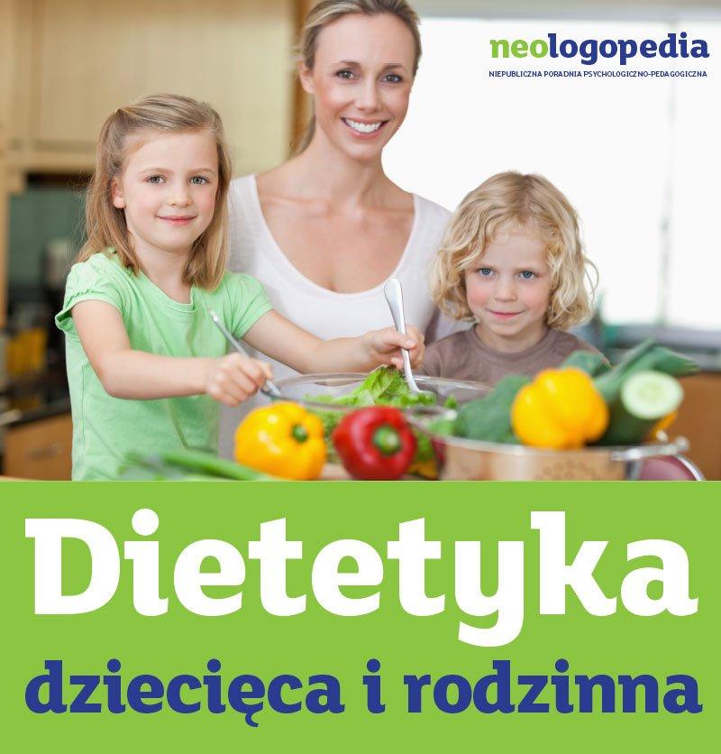 Dietetyka dziecięca i rodzinna w NEOLOGOPEDII