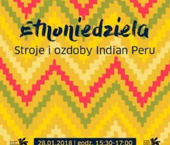 Etnoniedziela. Stroje i ozdoby Indian Peru