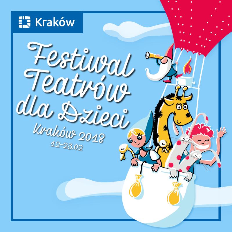 Festiwal Teatrów Dla Dzieci Kraków 2018