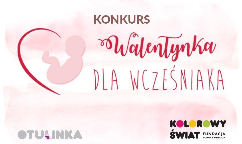 Konkurs Walentynka dla Wcześniaka