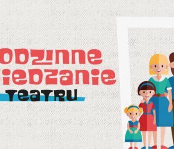 Rodzinne zwiedzanie teatru – scenografia