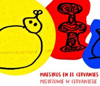 Mistrzowie w Cervantesie: surrealizm u Joana Miró