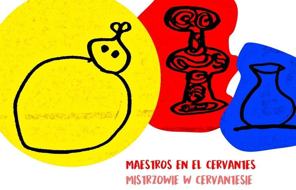 Mistrzowie w Cervantesie: Joan Miró