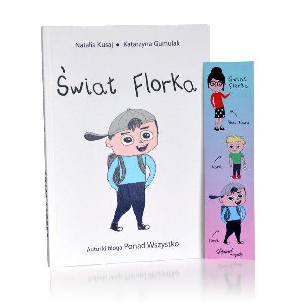 Świat Florka - książka dla dzieci i rodziców