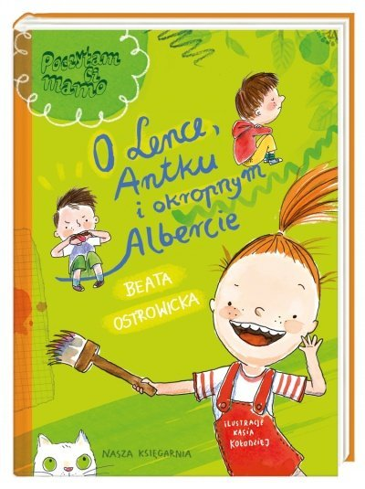 O Lence, Antku i okropnym Albercie książka dla dzieci