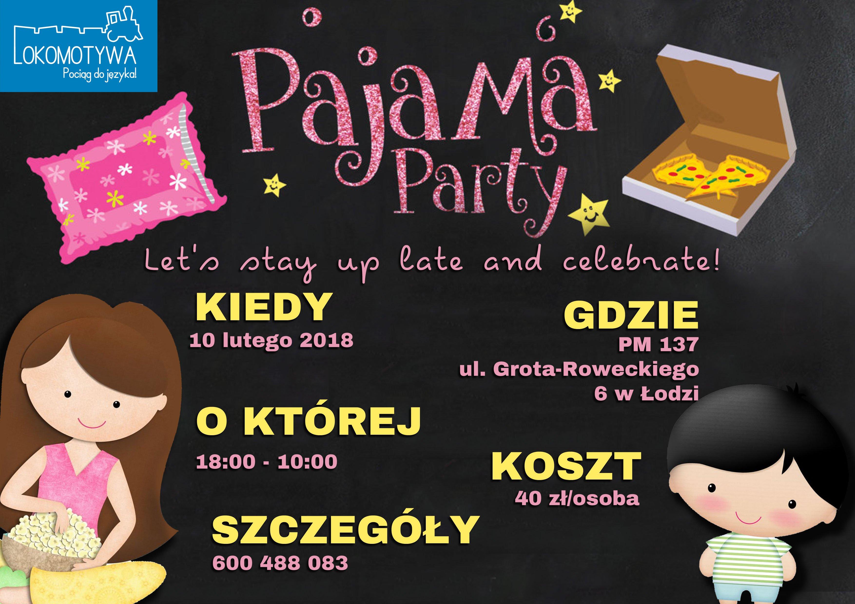 Pyjamas Party w Lokomotywie