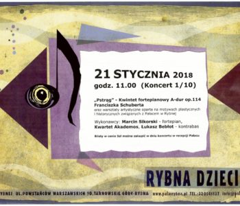 Koncert dla dzieci w Pałacu w Rybnej – Rybna Dzieciom 2018, Tarnowskie Góry