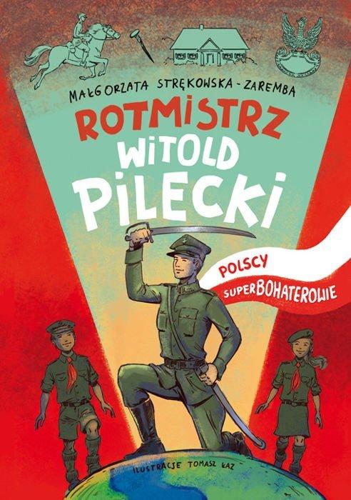 Rotmistrz Witold Pilecki recenzja książki
