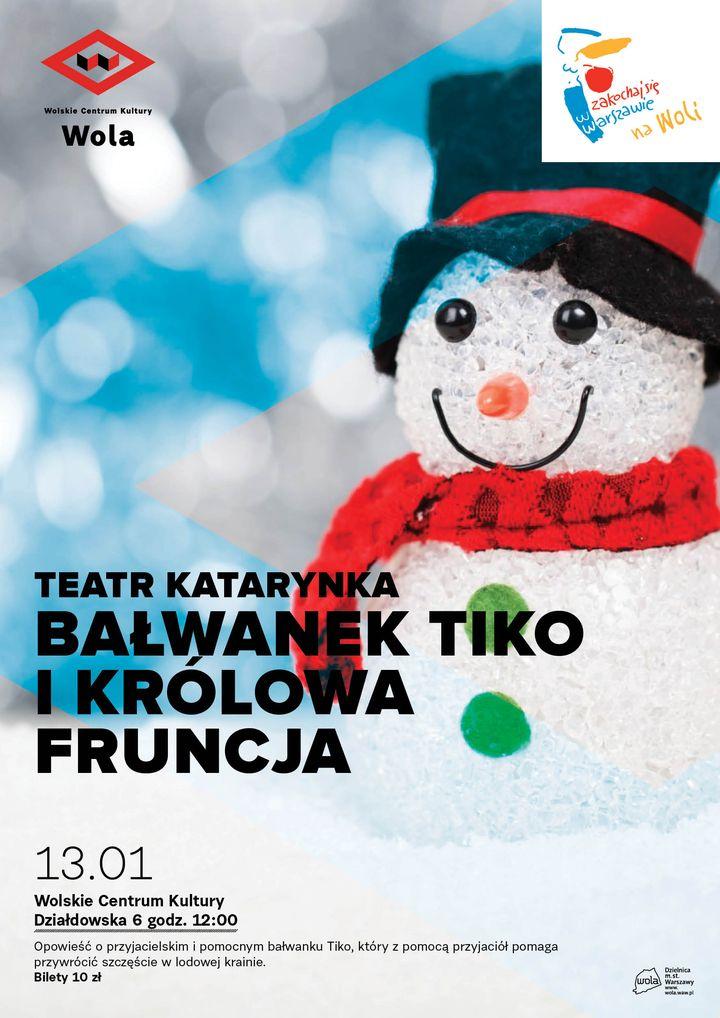 """Teatr Katarynka """"Bałwanek Tiko i Królowa Fruncja"""""""