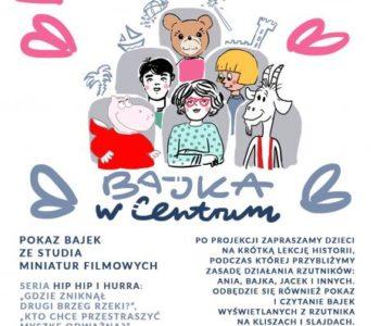 Bajka w Centrum. Styczniowy poranek filmowy dla dzieci