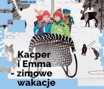 Kacper i Emma – zimowe wakacje – projekcja