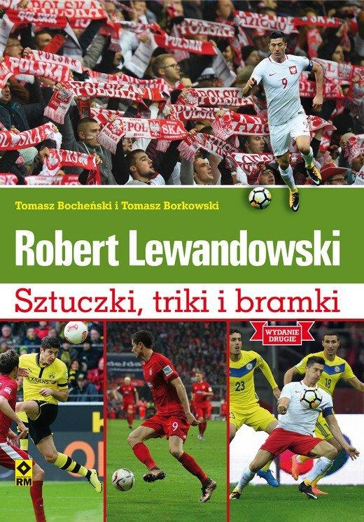 Robert Lewandowski. Sztuczki, triki i bramki. Wyd. II - książka