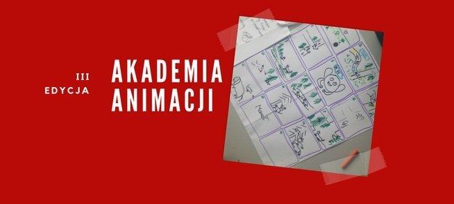 Akademia Animacji - jak opowiadać obrazem