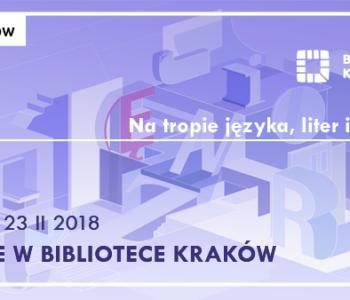 Ferie w Bibliotece Kraków: na tropie języka, liter i słów