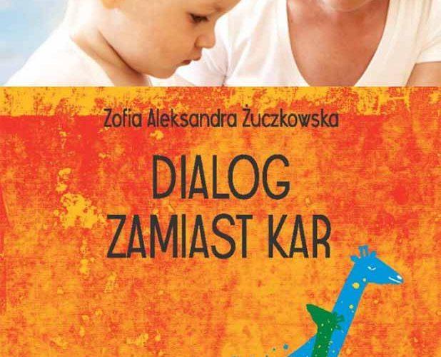 Dialog zamiast kar-warsztat z Zofią Schacht Petersen (autorka książki)