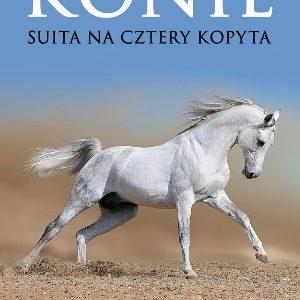 Konie. Suita na cztery kopyta – opowiadania