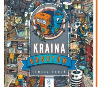 Kraina Robotów - książka dla dzieci