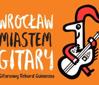 Gitarowa Orkiestra Krasnoludków zagra we Wrocławiu