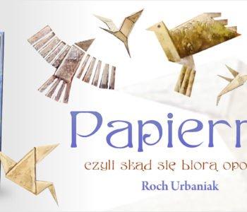 Papiernik, czyli skąd się biorą opowieści