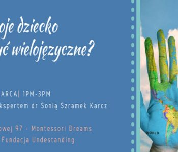 Czy Wasze dziecko może być wielojęzyczne? Could your child be multilingual?