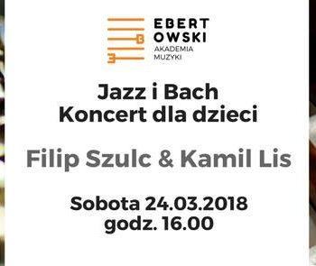 Jazz i Bach - Koncert dla dzieci
