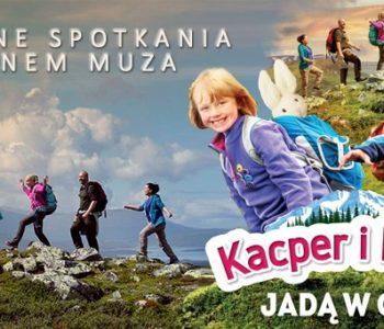 Rodzinne Spotkania z kinem MUZA: Kacper i Emma jadą w góry. Sosnowiec