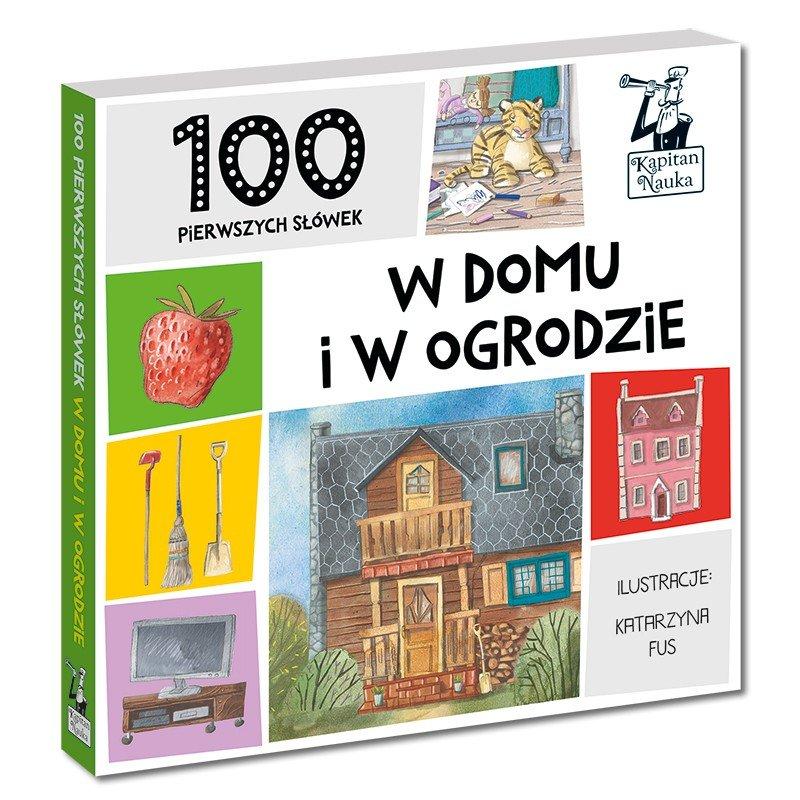 100 pierwszych słówek: w domu i w ogrodzie