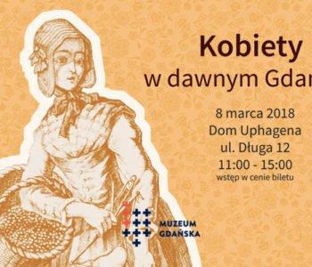 O kobietach dawnego Gdańska w Domu Uphagena