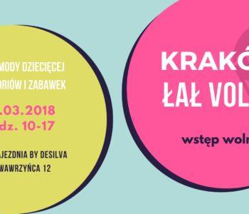 Kraków ŁAŁ vol.15 - targi mody dziecięcej zabawek i akcesoriów
